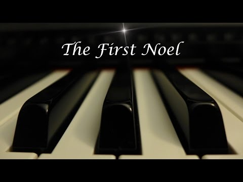 The First Noel - Christmas Hymn on piano with lyrics