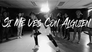 leslie shaw   si me ves con alguien   choreography by anthony sevillano