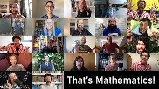 That's Mathema-a-a-atics!