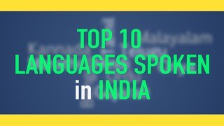 The Top 10 Languages Spoken in India