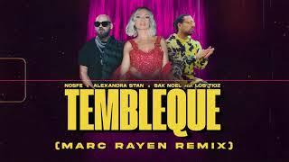 Descarca NOSFE x Alexandra Stan x Sak Noel feat. Los Tioz - Tembleque (Marc Rayen Remix)