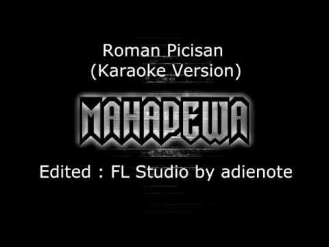 Mahadewa - Roman Picisan (Karaoke Version)
