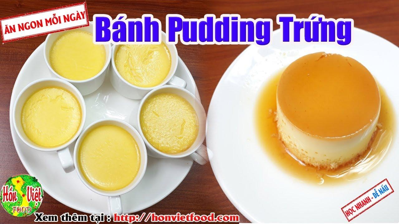 ✅ Làm Bánh Pudding Trứng Thơm Ngon Tại Nhà | Hồn Việt Food