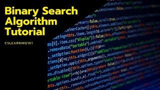 Binary Search Algorithm - Tutorial