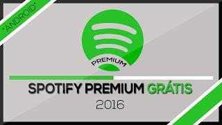 Como Criar Uma Conta Spotify Premium de Graça (Android) - MÉTODO 2016