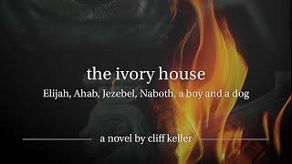 The Ivory House Novel Trailer