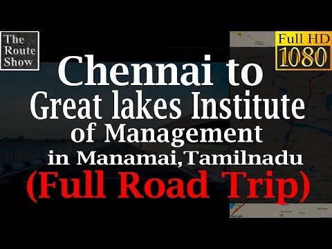Drive to Great Lakes Institute of Management(GLIM) from Chennai | Full Road Trip | Full HD Video