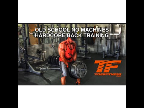Old School NO MACHINES Hardcore WIDE AND THICK BACK Training