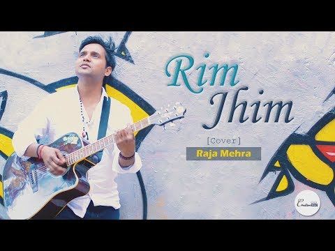 Rim Jhim Song | Creative Beings | Raja Mehra