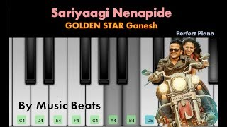 Sariyaagi Nenapide Nanage song | Keyboard Piano Version | Golden Star Ganesh | Mungaru Male 2