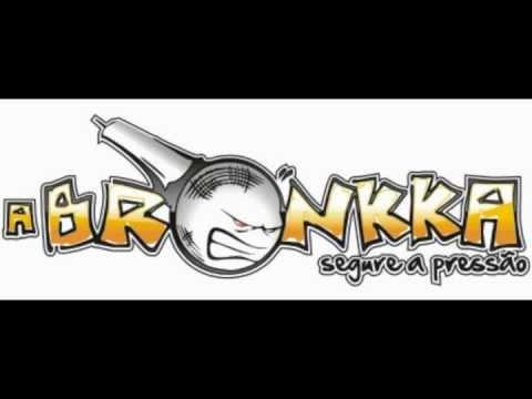 A BRONKKA - Pout Pourri (Samba de Roda)
