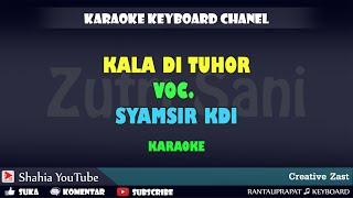 Download Mp3 Kala Di Tuhor Syamsir Kdi Karaoke Kn7000