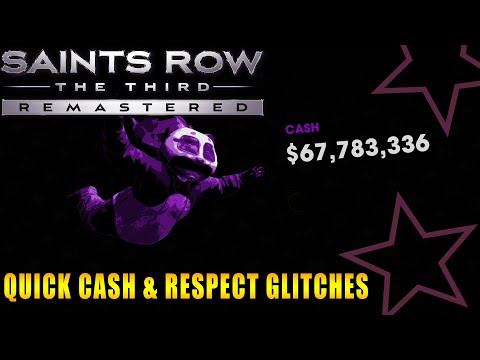 Saints Row The Third Remastered Quick Cash & Respect Glitches
