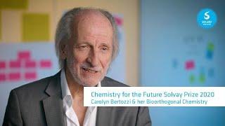 Solvay Prize 2020 - Carolyn Bertozzi - Bioorthogonal Chemistry