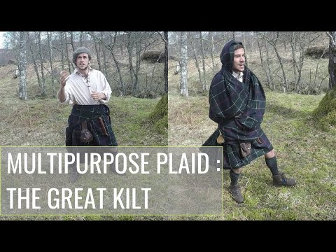 The Belted Plaid (Great Kilt): A MULTIPURPOSE, Outdoor Garment?