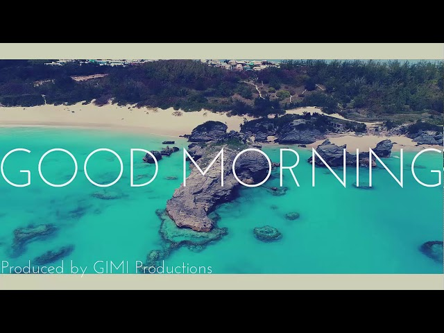 NEW!! Justin Bieber Type Beat - Good Morning (NEW 2018 MUSIC)