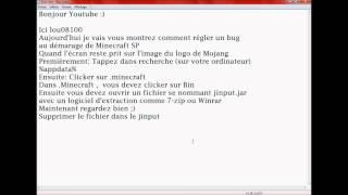 TUTO Corriger un bug au démarage de Minecraft SP