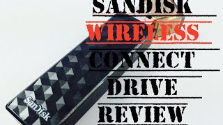 Sandisk Wireless Connect Flash Drive For Phones, Tablets Review