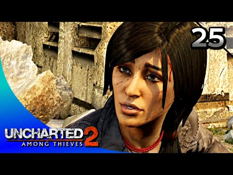 Uncharted 2: Among Thieves Remastered Walkthrough Part 25 · Chapter 25: Broken Paradise