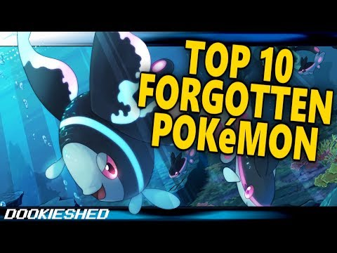 Top 10 Pokémon You FORGOT EXISTED!