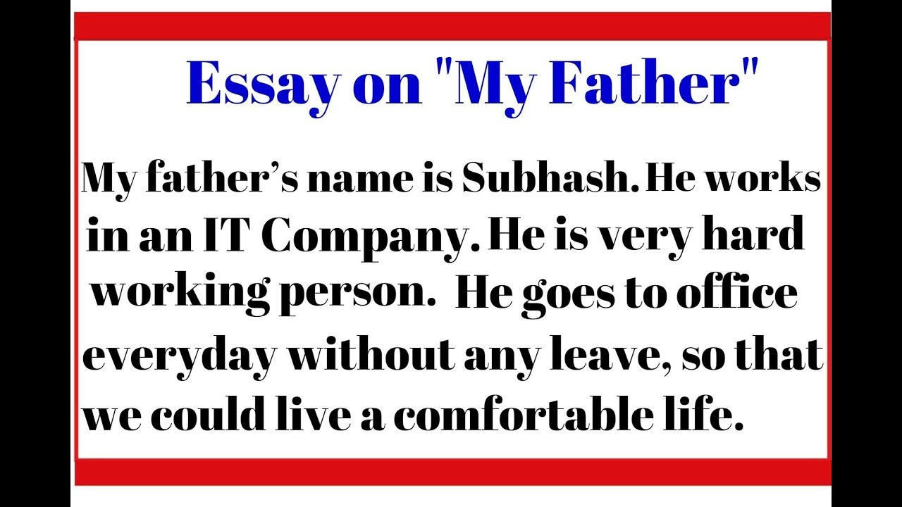 english essay on my father for kids  few lines on my father  simple  essay for kids on father