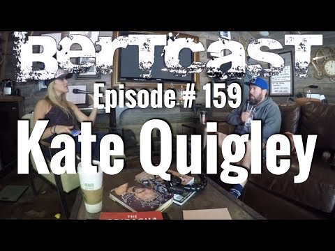 BERTCAST Episode 159  Kate Quigley & ME