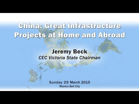 Panel 4 - China: Great Infrastructure Projects at Home and Abroad - Jeremy Beck