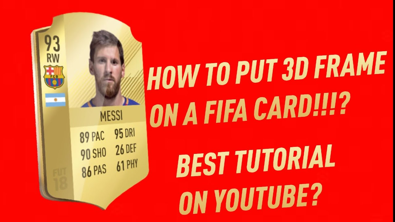 How To Put Your Cards In A D Frame Tutorial Fifa  Tutorial