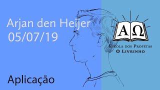 Aplicação   Arjan den Heijer (05/07/19)