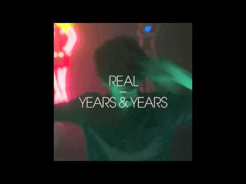 Years & Years - Real (JACK remix)