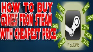 How To Buy Games From steam At Cheap value upto 90% discount ( 100% working trick)
