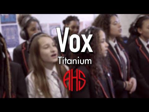Vox  Titanium David Guetta ft Sia