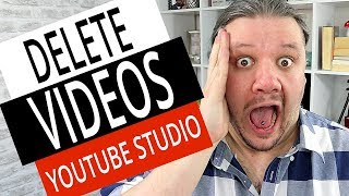 How To Delete A YouTube Video in NEW YouTube Studio 2019