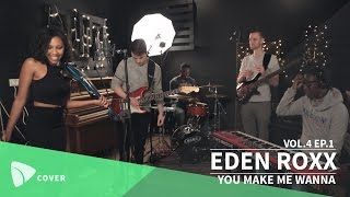 EDEN ROXX - You Make Me Wanna (Usher cover) | TEAfilms Live Sessions Vol.4 Ep.1