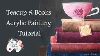 Teacup & Books Acrylic Painting LIVE Tutorial