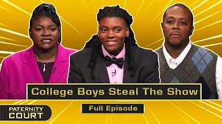 College Boys Steal The Show: Woman Cheats On High-School Sweetheart (Full Episode)   Paternity Court