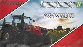 Comment faire les animaux sur FS17