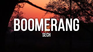 Sech - Boomerang (Lyrics / Letra)