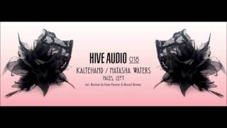Kaltehand, Natasha Waters - Left / Manuel Moreno Remix [Hive Audio]