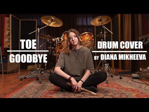 Toe - Goodbye (Drum Cover)