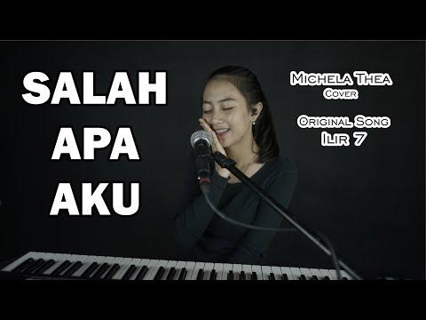 SALAH APA AKU ( ILIR 7 ) - MICHELA THEA COVER