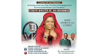 Closing The Gap Broadcast with Sis. Dr. Ava Muhammad
