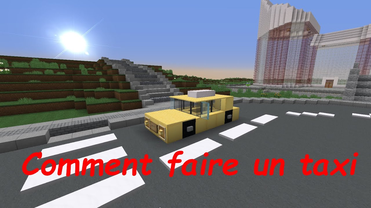 comment faire un beau taxi dans minecraft youtube. Black Bedroom Furniture Sets. Home Design Ideas