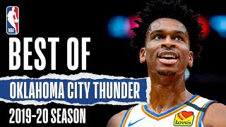 Oklahoma City Thunder's BEST Plays | 2019-20 Season