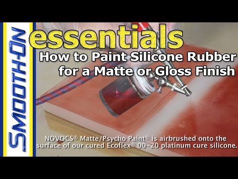 How to Paint Silicone Rubber for a Matte or Gloss Finish