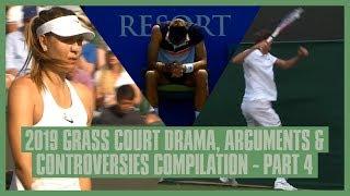Tennis Grass Court Fights & Drama 2019   Part  4   Wimbledon, Eastbourne & Antalya   Medvedev