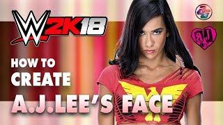 Aj Lee'nin yüzünü Nasıl 2K18 WWE.