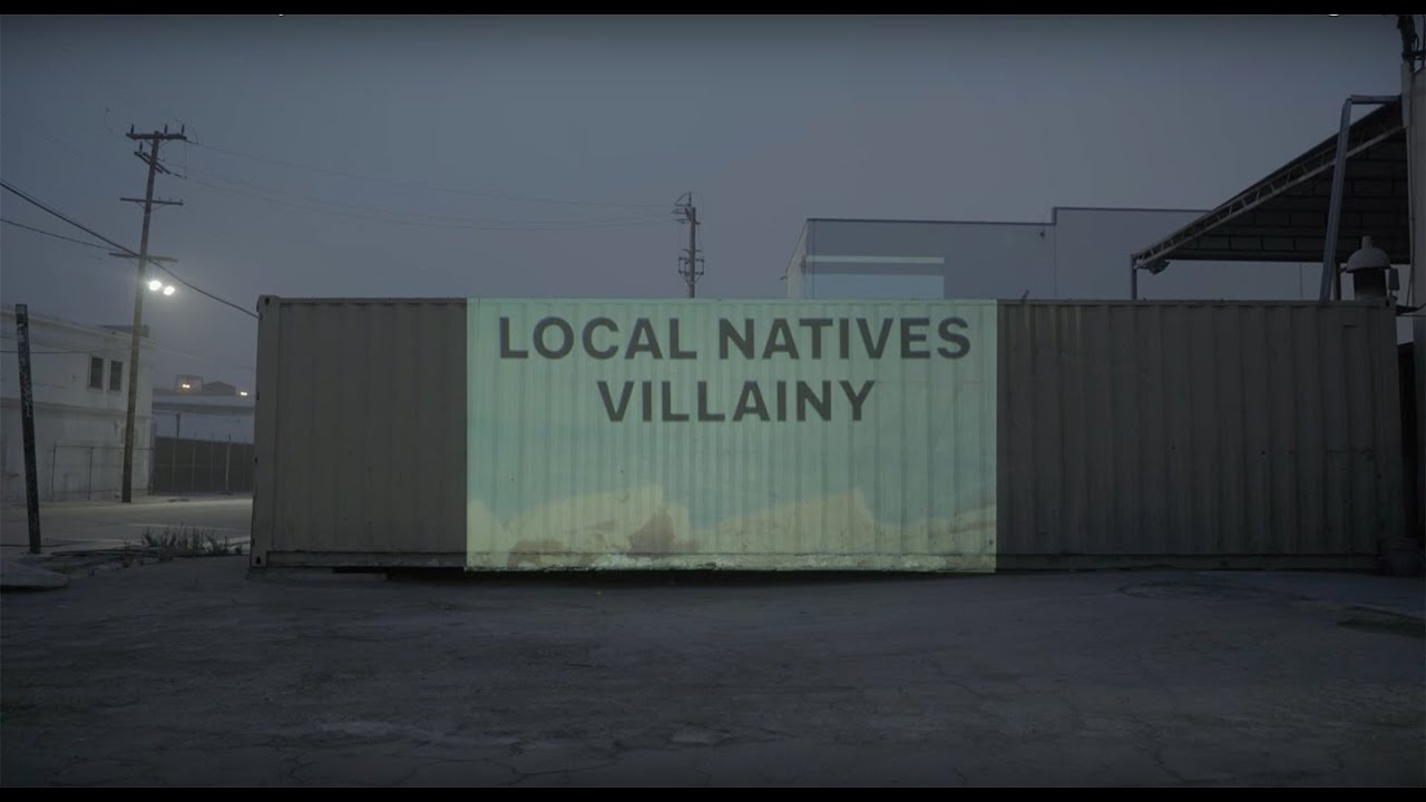 local-natives-villainy-local-natives