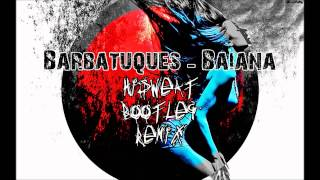 Barbatuques - Baiana (HiSweaT Bootleg Trap Remix)