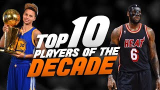 Ranking the Top 10 NBA Players of the 2010s